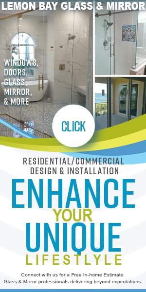 Lemon Bay Glass and Mirror - Glass and Mirror Company - Custom Glass Design and Installation